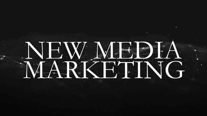 New Media Marketing
